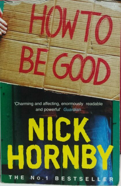 How to be Good by Nick Hornby FREE AUS POST! very good used cond Paperback 2002