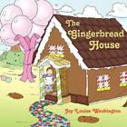 Gingerbread House 9781438928050 by Joy Louise Washington Paperback