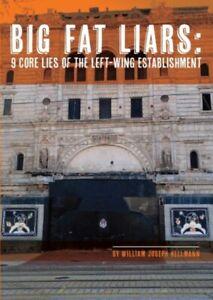 Big-Fat-Liars-9-Core-Lies-of-The-Left-Wing-Establishment
