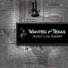 Wanted in Texas by Shoot Low Sheriff (CD, Oct-2012, CD Baby (distributor))