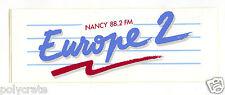 Autocollant Sticker Pub - Europe 2 Nancy 88.2 FM radio
