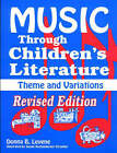 Music Through Children's Literature: Musical Activities with Children's Literature: Grades Pre K-6 by Donna B. Levene (Paperback, 1993)