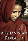 Afghanistan Revealed: Beyond the Headlines by Pen & Sword Books Ltd (Hardback, 2013)