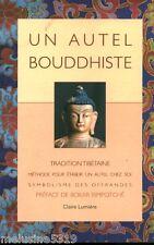 """Livre Bouddhisme """" Un Autel Bouddhiste """" ( No 1456 ) Book"""