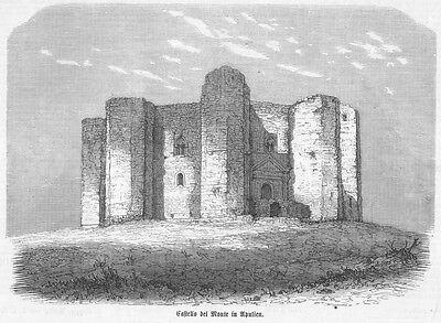 Castello del Monte, Italien, Original-Holzstich von 1870