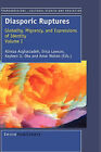 Diasporic Ruptures: Globality, Migrancy, and Expressions of Identity; Volume I by Sense Publishers (Hardback, 2007)