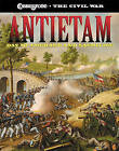 Antietam: Day of Courage and Sacrifice by Cricket Books, a division of Carus Publishing Co (Hardback, 2005)