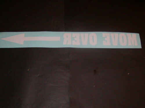 MOVE OVER /> Window windshild or Bug Deflector Decal  Decals Sticker