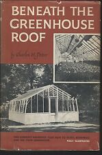 Beneath the greenhouse roof by charles h. potter hc/dj criterion books,1957