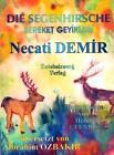 Die Segenhirsche - Eine Sage für Kinder von Necati Demir (2011, Taschenbuch)