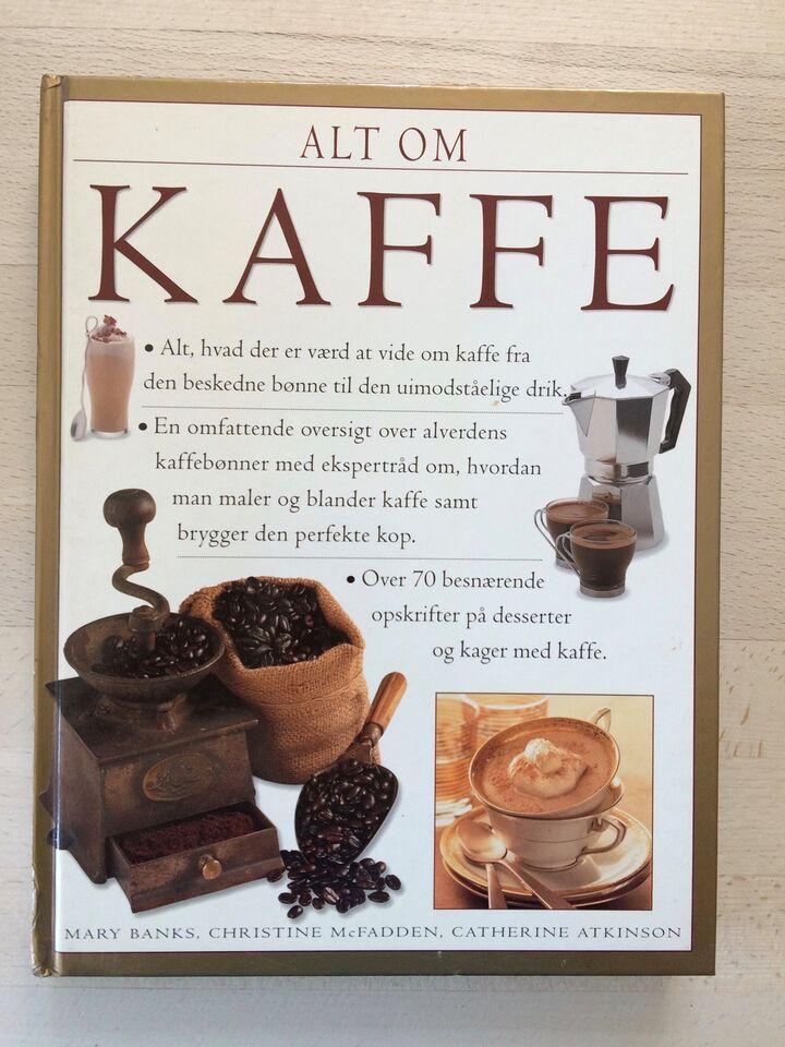 Alt om kaffe, Banks, McFadden og Atkinson