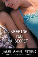 Keeping You A Secret By Julie Anne Peters, (paperback), Little, Brown Books For on sale