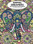 Animal Dreamers: Art Therapy Coloring Book by Daniel De Sosa (Paperback, 2015)