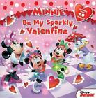 Minnie Be My Sparkly Valentine by Bill Scollon (Paperback / softback, 2014)