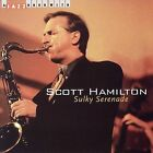 Sultry Serenade by Scott Hamilton (CD, Nov-2006, Jazz Hour)