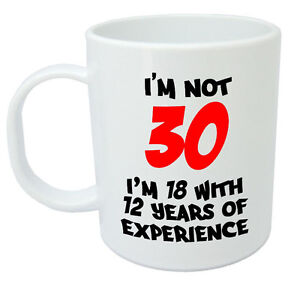 I 39 M Not 30 Mug Funny 30th Birthday Gifts Presents For