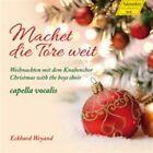 Machet die Tore weit: Weihnachten mit dem Knabenchor (2014)