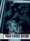 Prinzip Synthese: Der Comic. (2011, Taschenbuch)