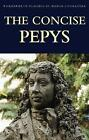 The Concise Pepys by Samuel Pepys (Paperback, 1996)