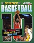 The Science of Basketball: The Top Ten Ways Science Affects the Game by Matt Chandler (Paperback / softback, 2016)