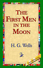 The First Men in the Moon by H G Wells, H. G. Wells (Paperback / softback, 2004)