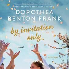 Dorothea Benton Frank by Invitation Only Unabridged Audiobook