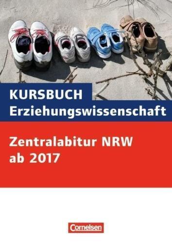 1 von 1 - Kursbuch Erziehungswissenschaft / Zentral Abitur ab 2017 Nordrhein-Westfalen