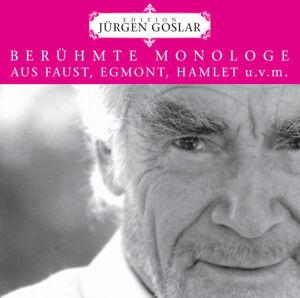 Hoerbuch-CD-Beruehmte-Monologe-aus-Faust-Egmont-uvm-von-Juergen-Goslar