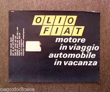 N485 - Advertising Pubblicità -1968- OLIO FIAT MOTORE IN VIAGGIO AUTO IN VACANZA