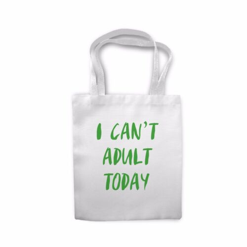 Quote I Cant Adult Today Lazy Novely Sofa Cushion Cover Case Tote bag Gift