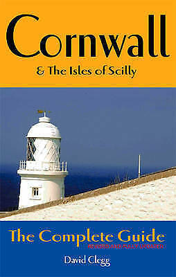 (Very Good)-Cornwall and the Isles of Scilly: The Complete Guide (Complete Guide