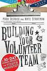 Building Your Volunteer Team: A 30-Day Change Project for Youth Ministry by Nate Stratman, Mark DeVries (Paperback / softback, 2015)