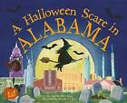 A Halloween Scare in Alabama by Eric James (Hardback, 2015)