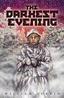 Darkest Evening by William Durbin (Paperback, 2011)