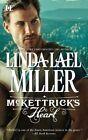 McKettrick's Heart by Linda Lael Miller (Paperback / softback)