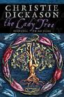 The Lady Tree by Christie Dickason (Paperback, 1999)