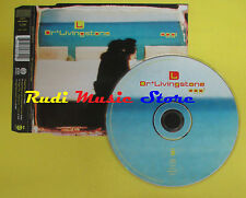 CD Singolo DR. LIVINGSTONE Oggi Europe CGD 1998 3984-25762-2 no lp mc dvd (S15)