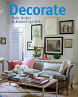 Decorate: 1000 Professional Design Ideas for Every Room in the House by Joanna Copestick, Holly Becker (Hardback, 2011)