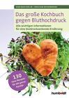 Das große Kochbuch gegen Bluthochdruck von Christiane Weissenberger und Sven-David Müller (2015, Taschenbuch)