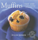 Muffins: Fast and Fantastic by Susan Reimer (Paperback, 2001)