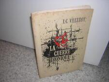 1961.guerre ironique / Villeroy.envoi autographe.N°.39-45.Beauvais Oflag