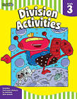 Division activities: Grade 3 by Spark Notes (Mixed media product, 2011)