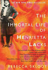 The Immortal Life of Henrietta Lacks by Rebecca Skloot (Hardback)