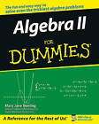 Algebra II For Dummies by Mary Jane Sterling (Paperback, 2006)