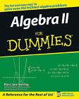 Algebra II For Dummies by Mary Jane Sterling (Paperback, 2006)