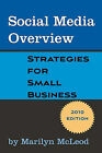 Social Media Overview: Strategies for Small Business by Marilyn McLeod (Paperback / softback, 2010)
