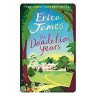 The Dandelion Years by Erica James (Hardback, 2015)