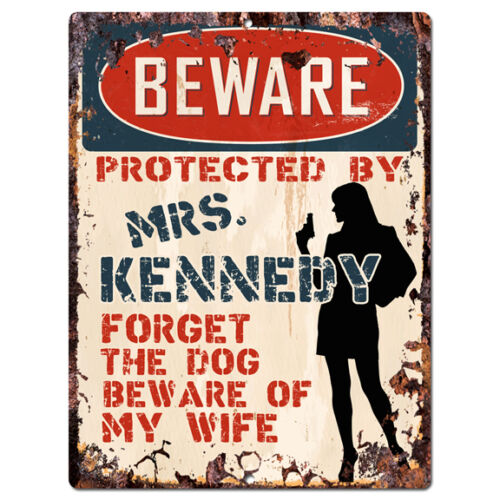 KENNEDY Rustic Tin Sign Funny Gift Ideas PPBW 0130 Beware Protected by MRS