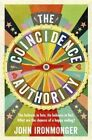 The Coincidence Authority by J. W. Ironmonger (Paperback, 2014)
