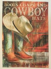 """BOOTS CHAPS AND COWBOY HATS"" Western boots, ""Nothing else matters"" Garden flag"